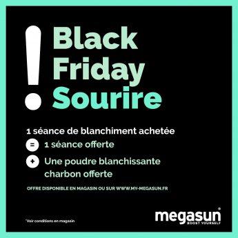 Privé: SOURIRE BLACK FRIDAY 1 SÉANCE ACHETEE = 1 OFFERTE + 1 POUDRE CHARBON OFFERTE